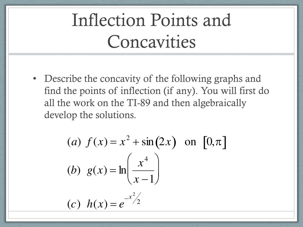 Inflection Points and Concavities