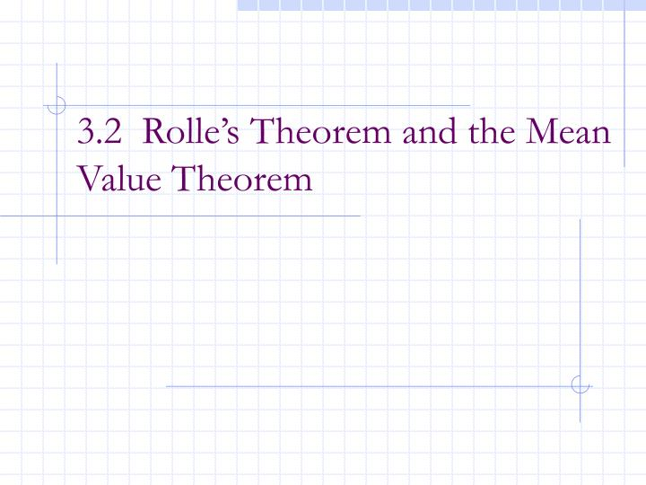 3 2 rolle s theorem and the mean value theorem n.