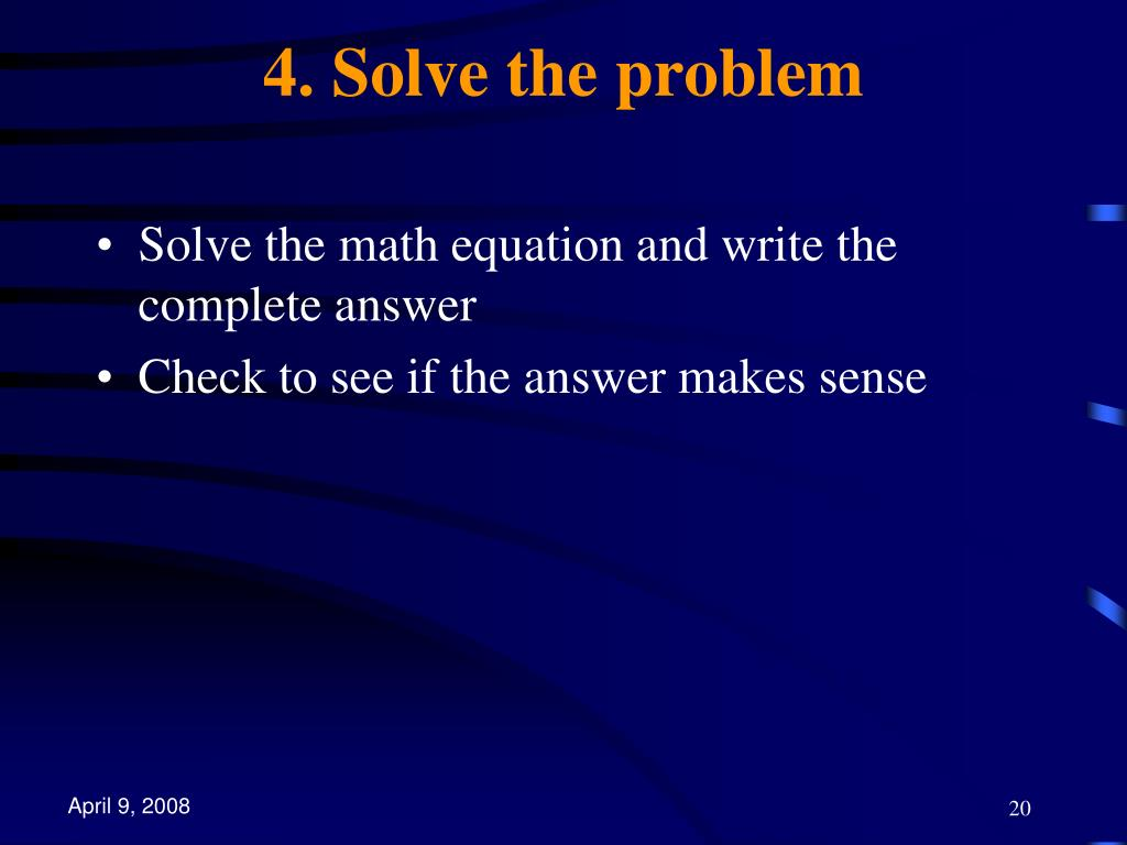 4. Solve the problem