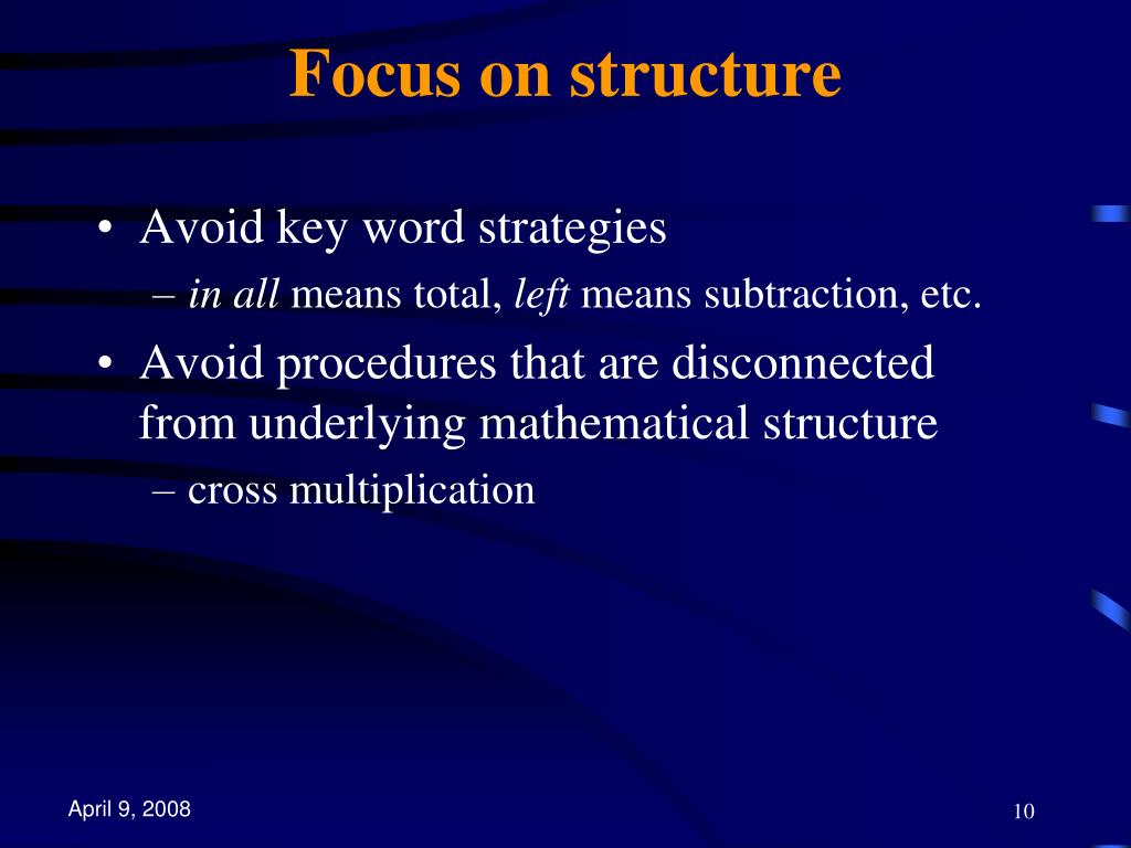 Focus on structure