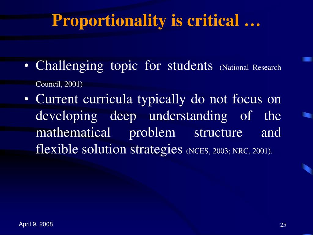Proportionality is critical …