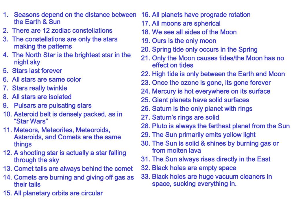 16. All planets have prograde rotation