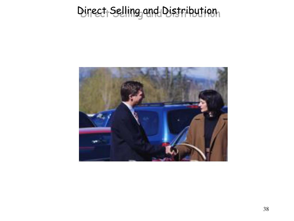 Direct Selling and Distribution