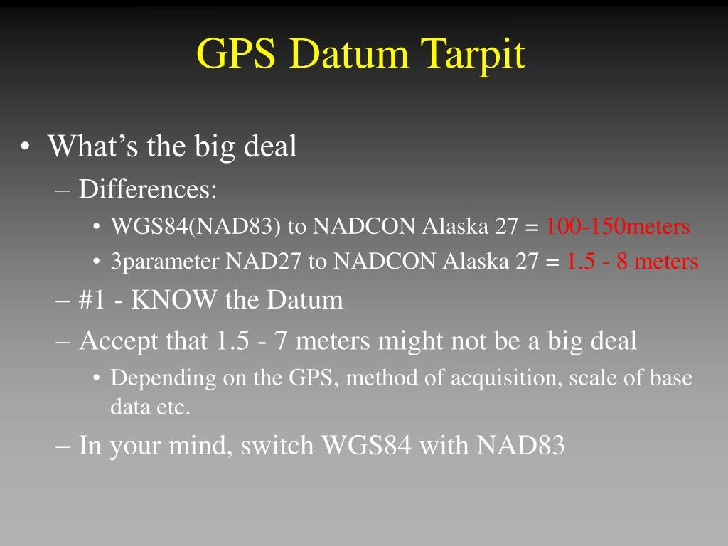 GPS Datum Tarpit