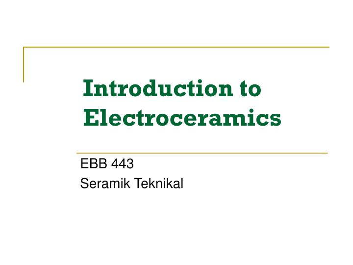 introduction to electroceramics n.