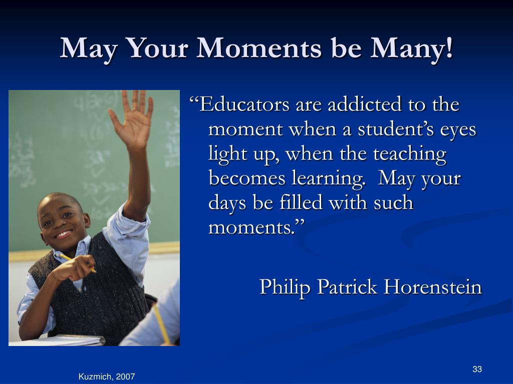 May Your Moments be Many!