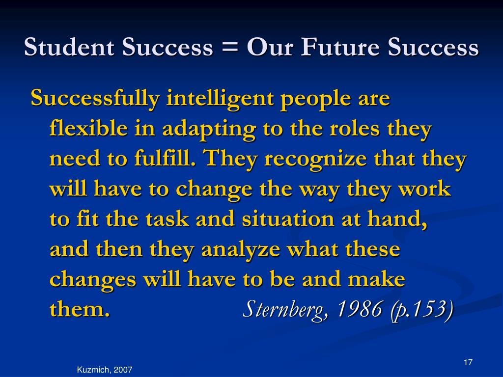 Student Success = Our Future Success