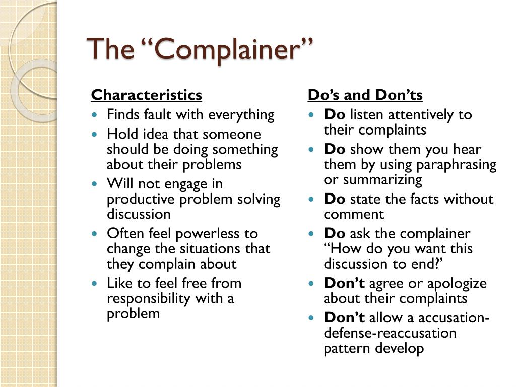 """The """"Complainer"""""""