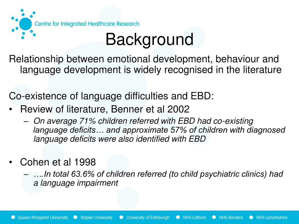Relationship between emotional development, behaviour and language development is widely recognised in the literature