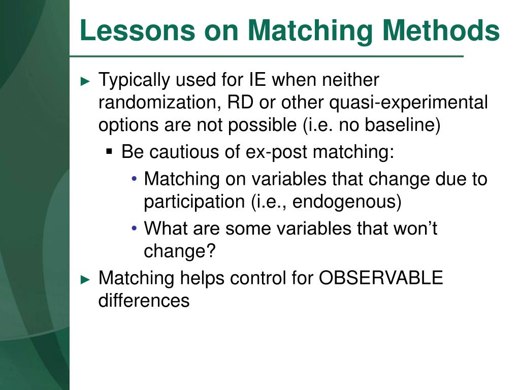 Lessons on Matching Methods