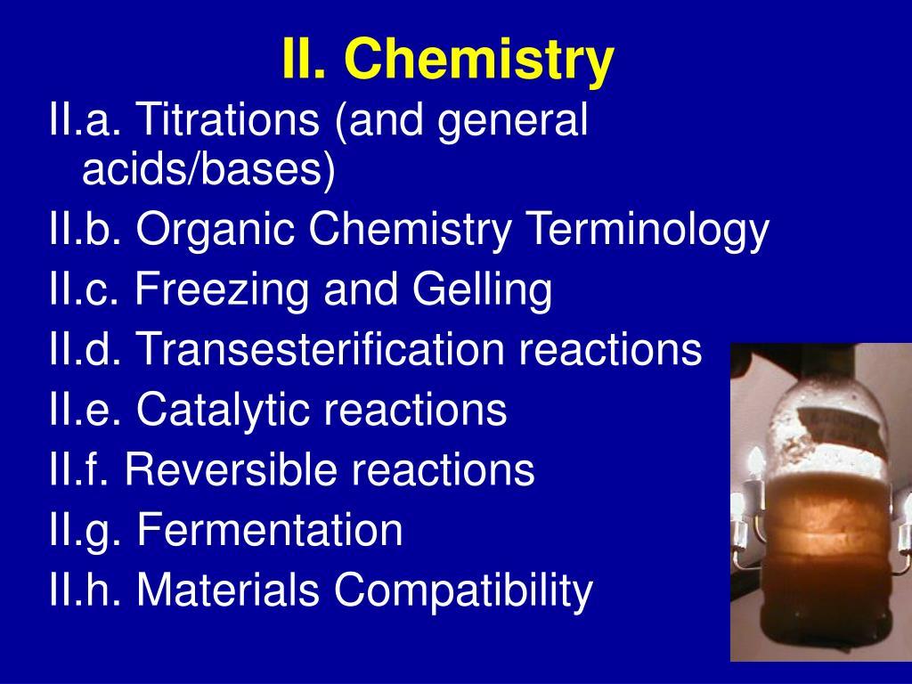 II. Chemistry