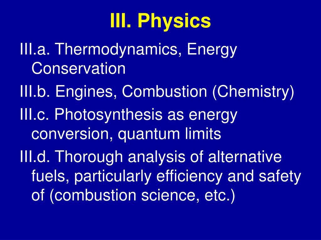 III. Physics