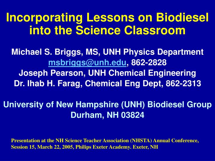 Incorporating lessons on biodiesel into the science classroom