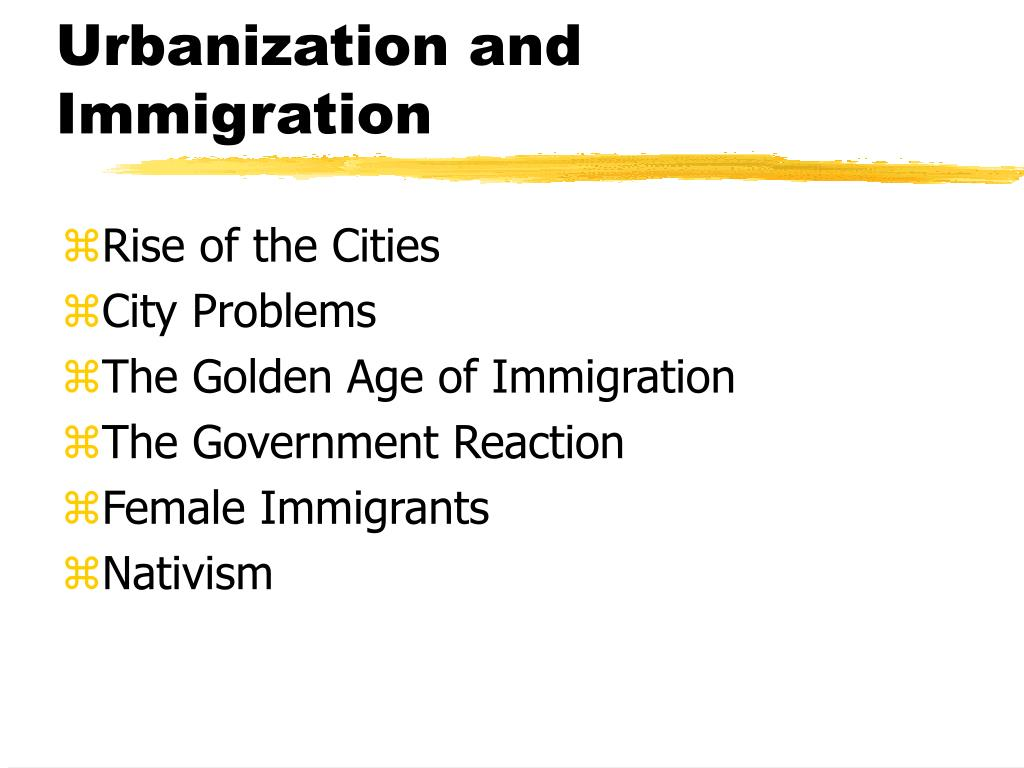 urbanization and immigration l.