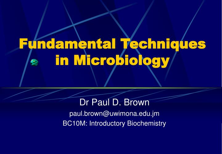 fundamental techniques in microbiology n.