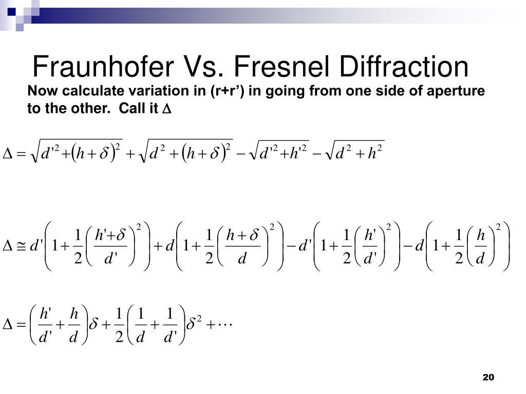 Fraunhofer Vs. Fresnel Diffraction