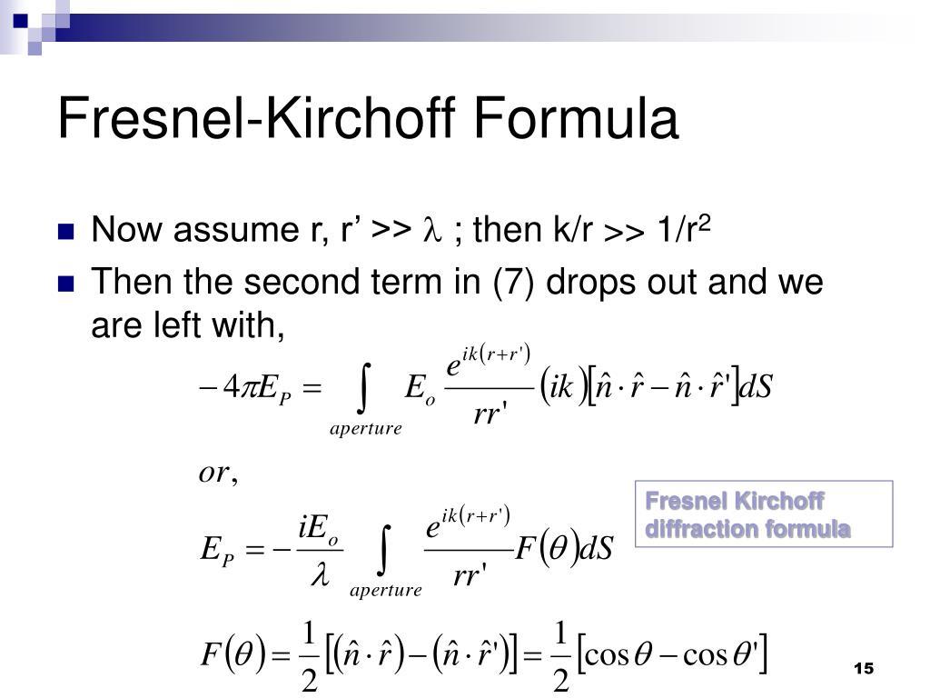 Fresnel-Kirchoff Formula