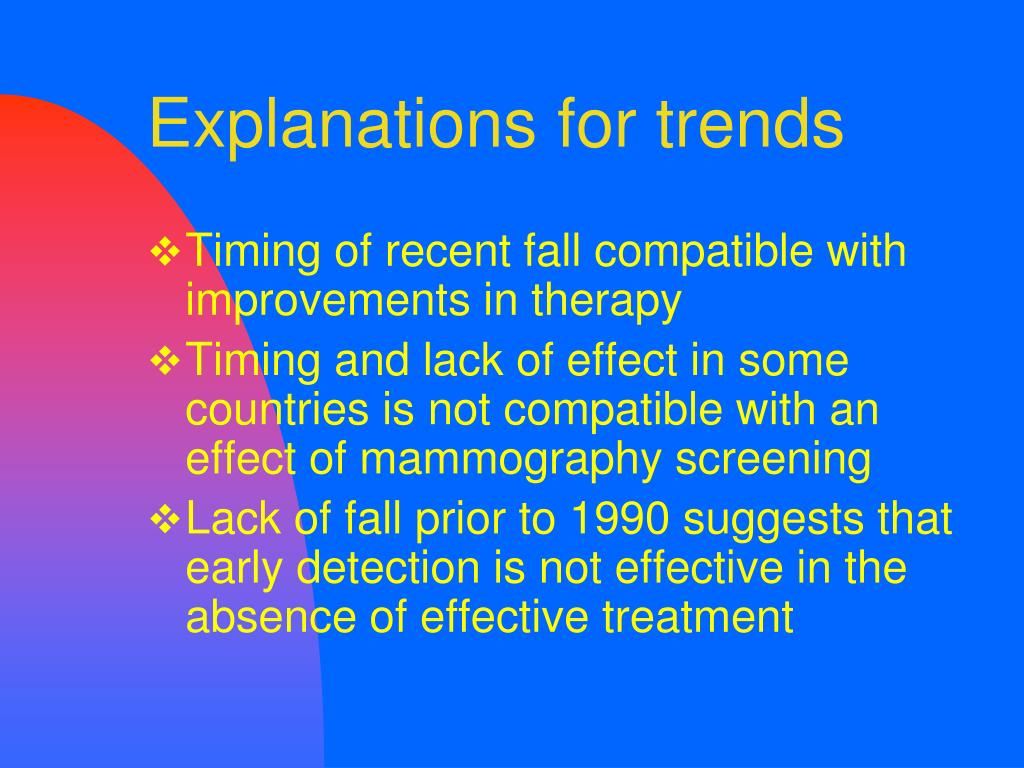Explanations for trends