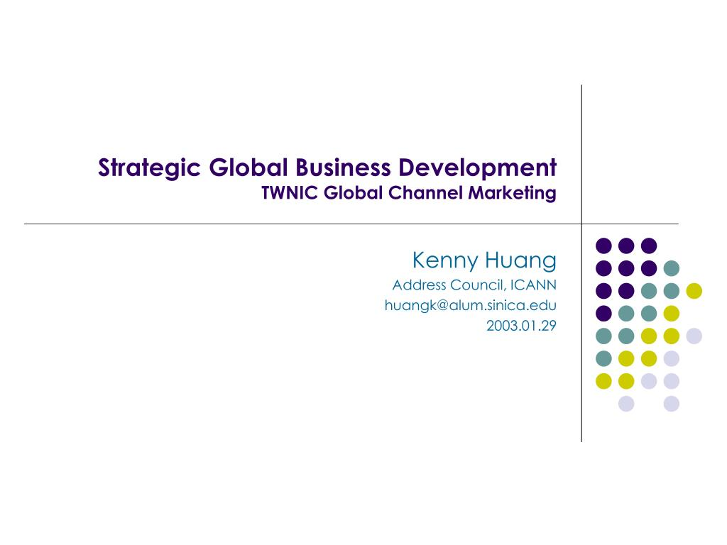 strategic global business development twnic global channel marketing l.