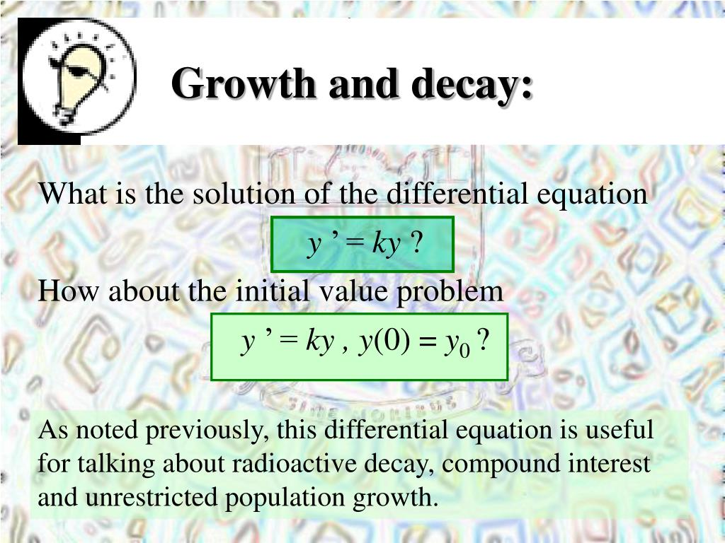 Growth and decay: