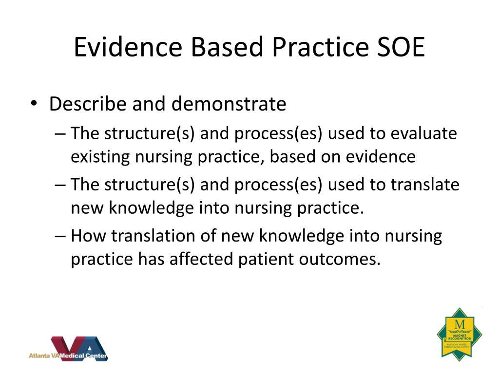 Evidence Based Practice SOE