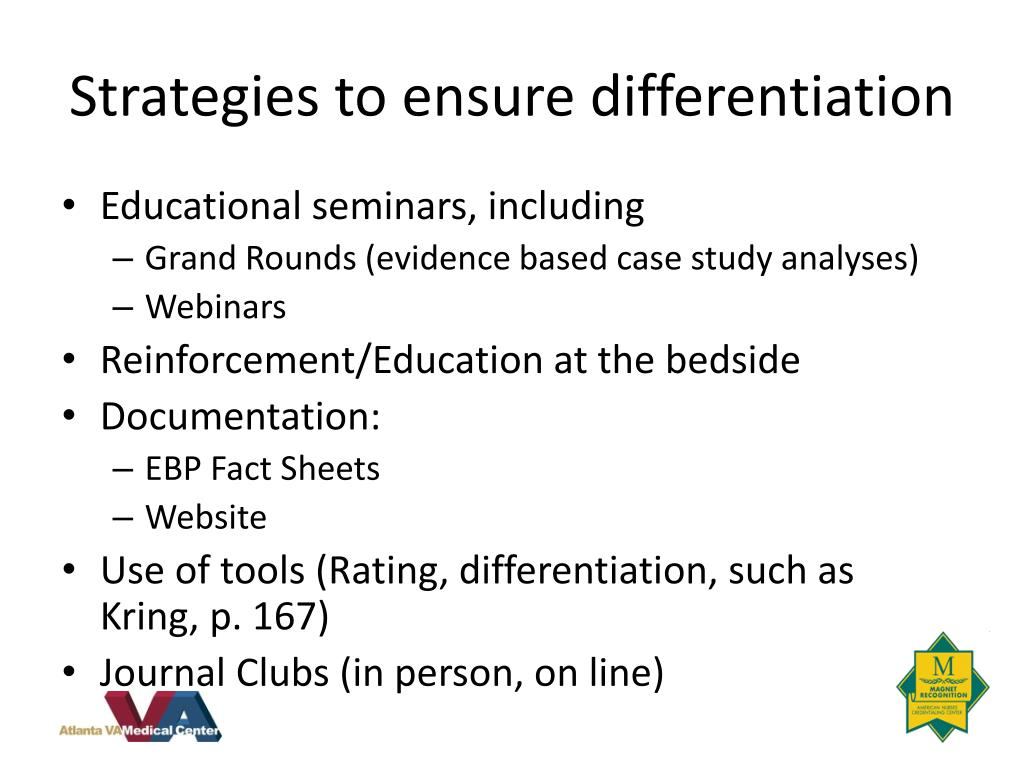 Strategies to ensure differentiation