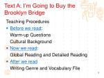 text a i m going to buy the brooklyn bridge