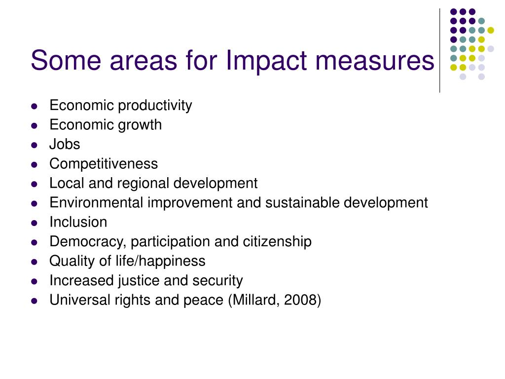 Some areas for Impact measures