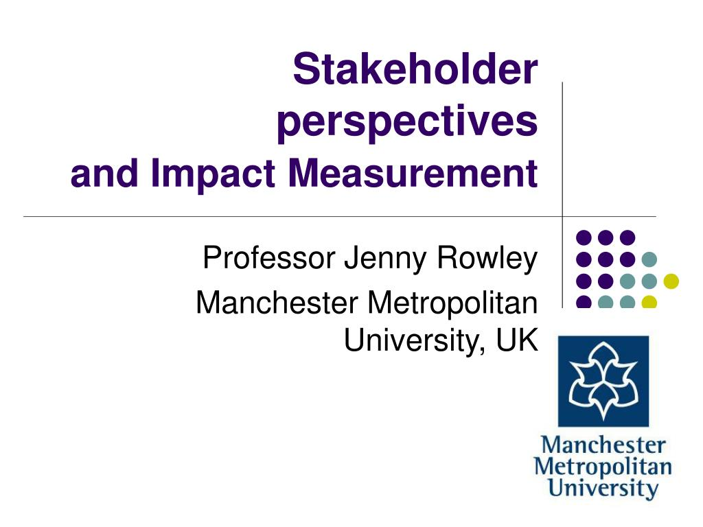 Stakeholder perspectives