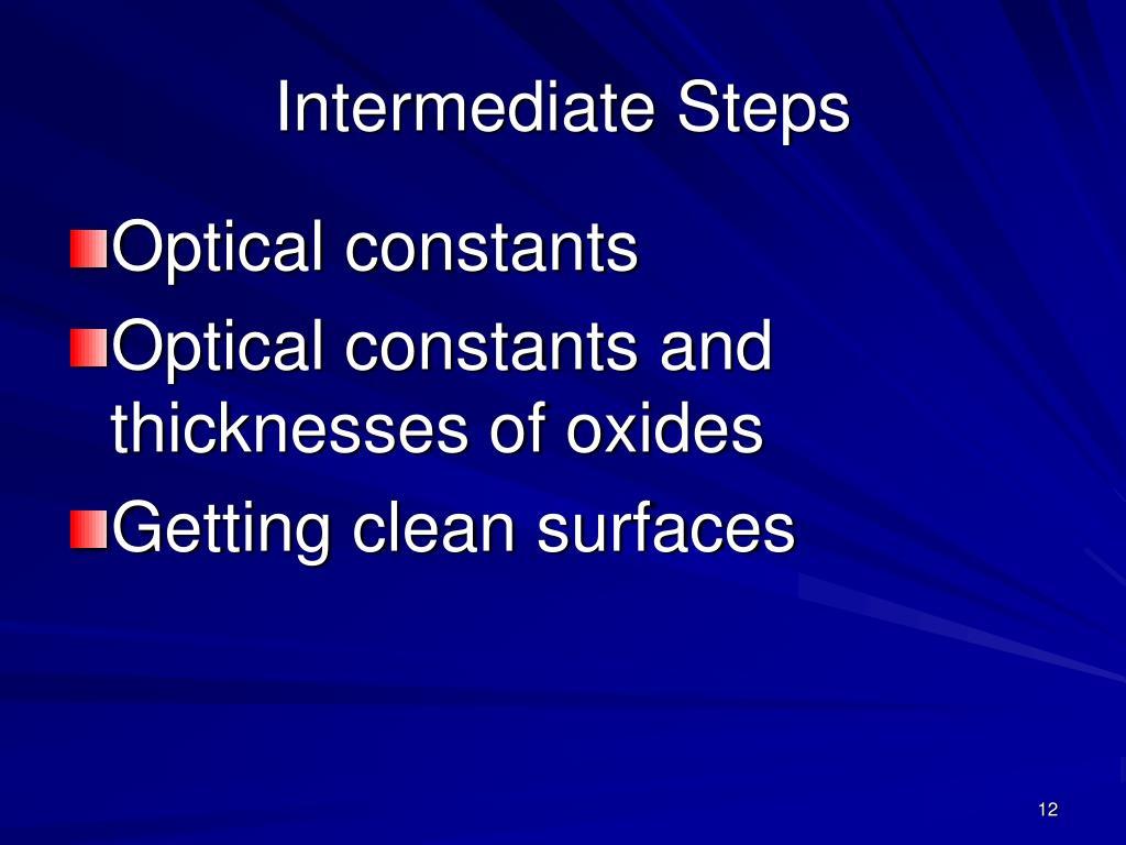 Intermediate Steps