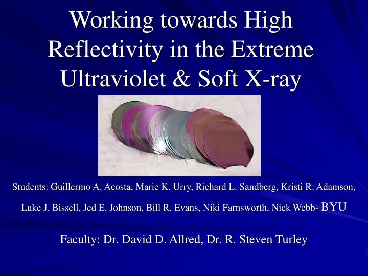 Working towards high reflectivity in the extreme ultraviolet soft x ray