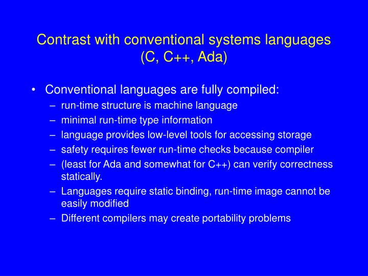 Contrast with conventional systems languages