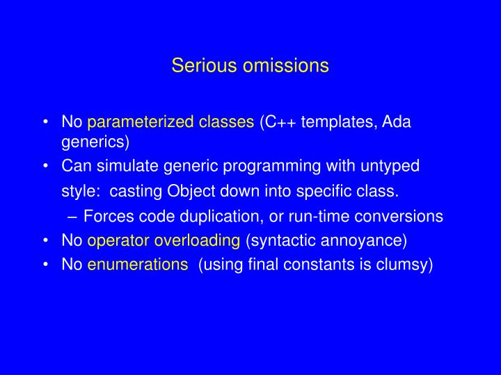 Serious omissions