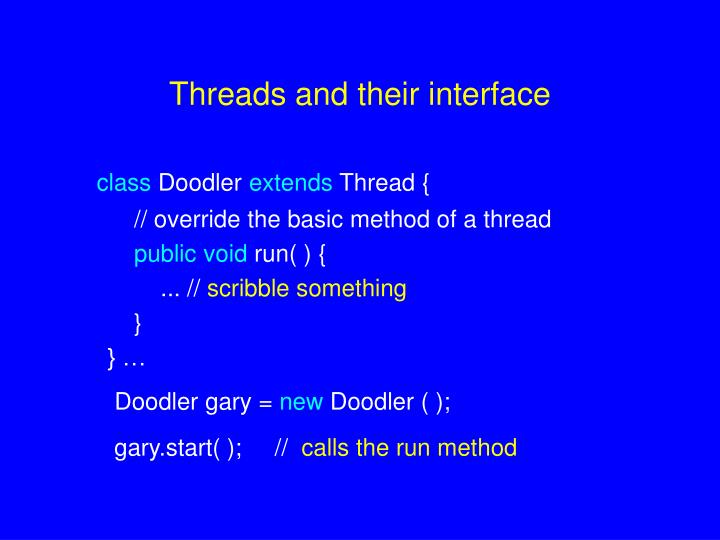 Threads and their interface