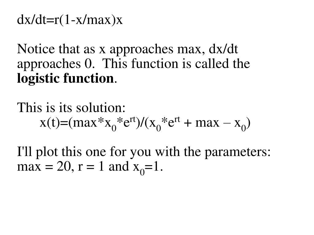 dx/dt=r(1-x/max)x