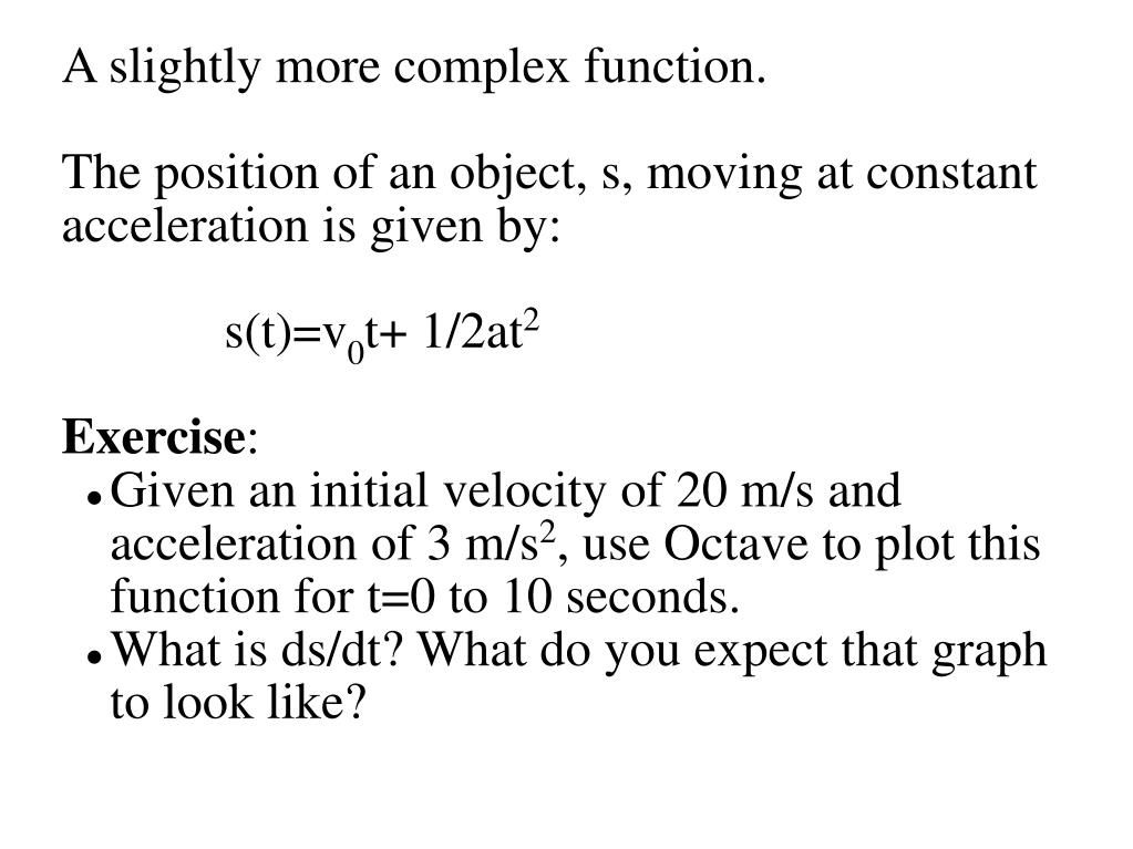 A slightly more complex function.