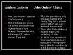 andrew jackson john quincy adams