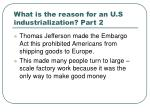 what is the reason for an u s industrialization part 2