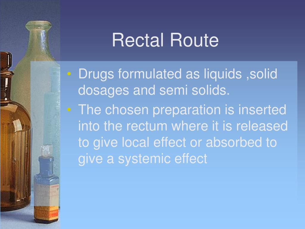 Rectal Route