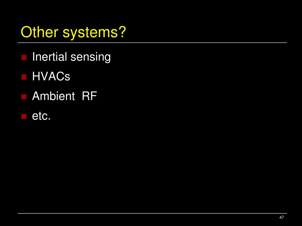 Other systems?