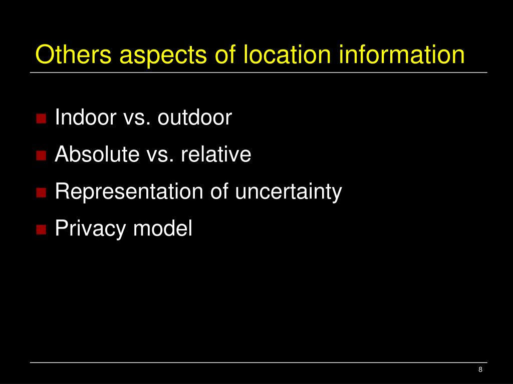 Others aspects of location information