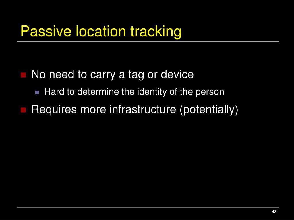 Passive location tracking