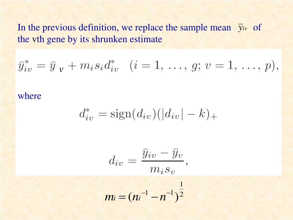 In the previous definition, we replace the sample mean         of