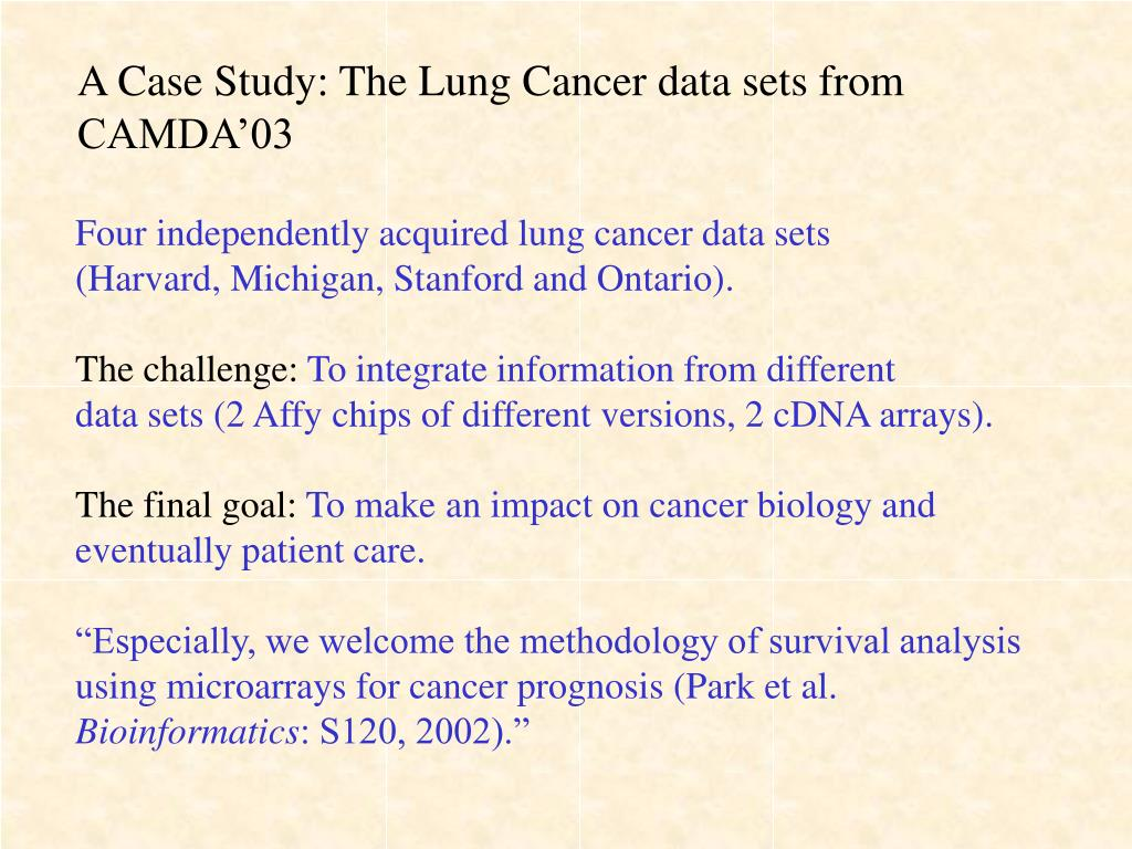A Case Study: The Lung Cancer data sets from CAMDA'03