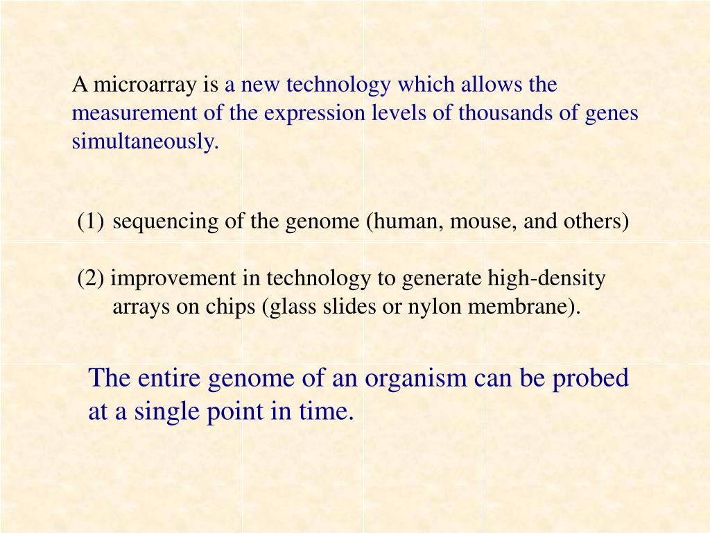 A microarray is
