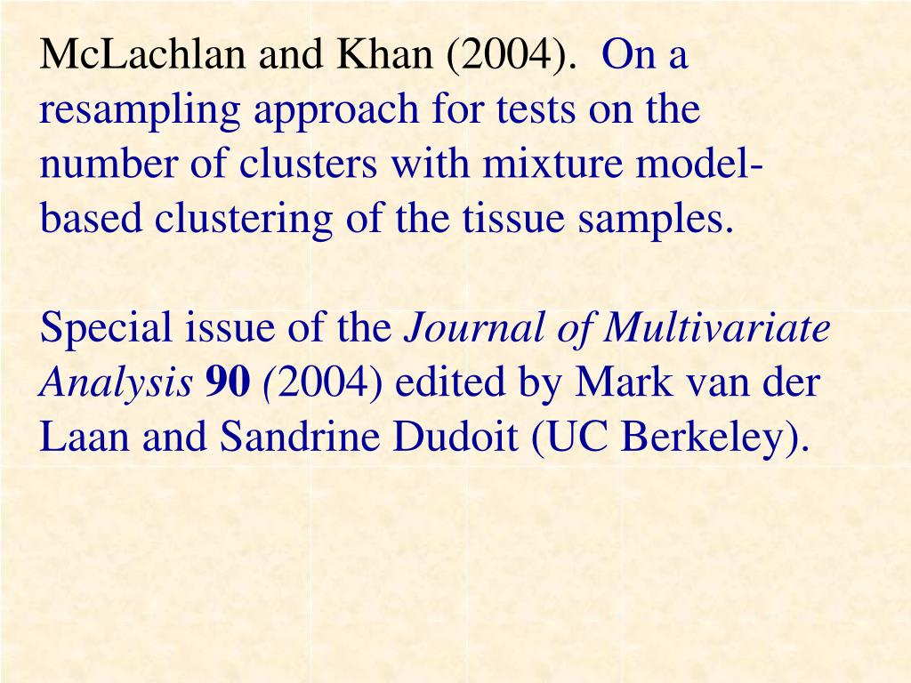 McLachlan and Khan (2004).