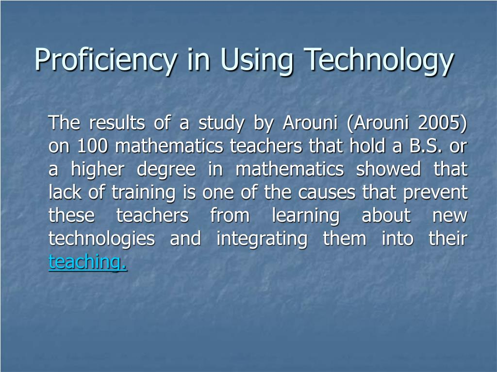 Proficiency in Using Technology