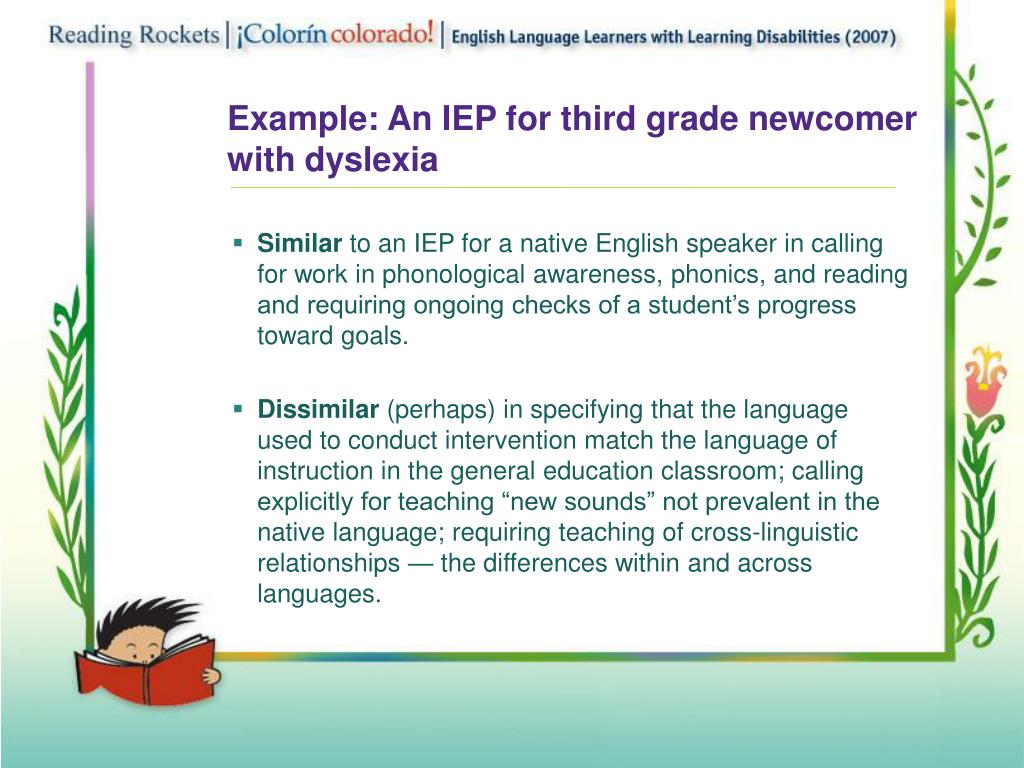 Example: An IEP for third grade newcomer with dyslexia