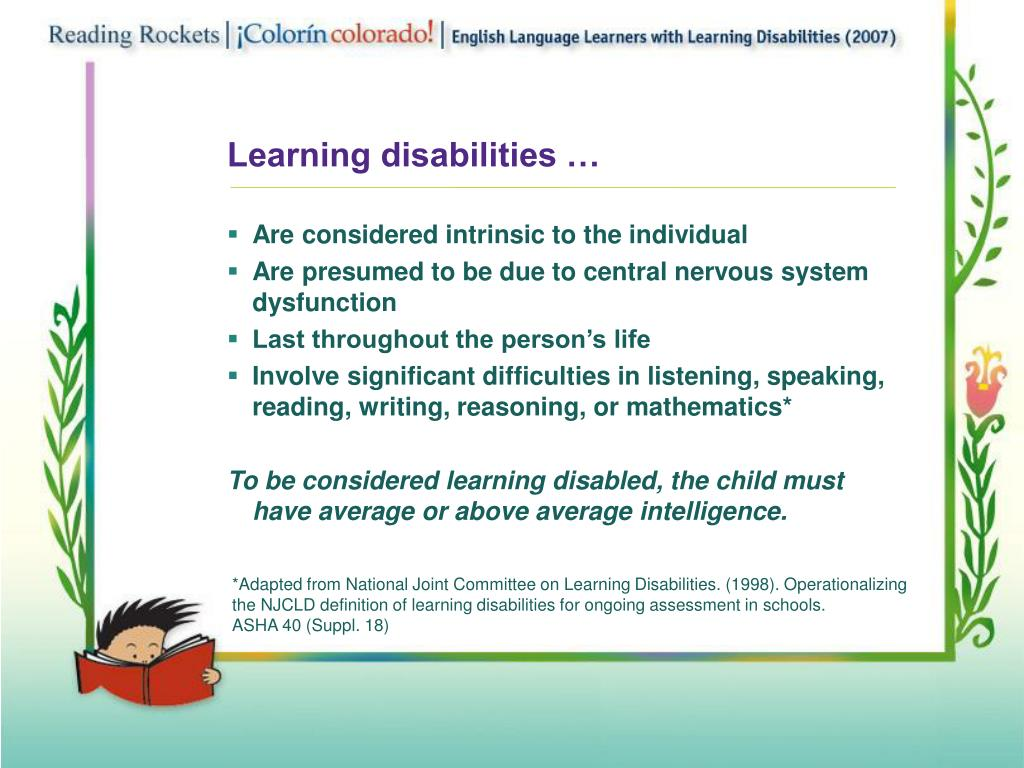 Learning disabilities …