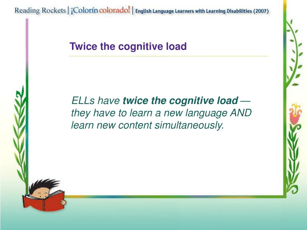 Twice the cognitive load